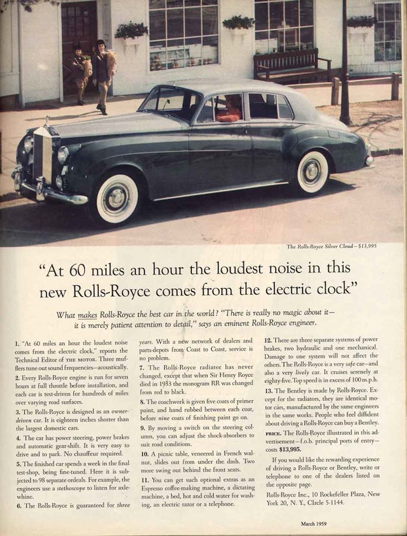 "Famous Ogilvy ad that says ""At 60 miles an hour, the loudest noise in this new Rolls Royce comes form the electric clock."""